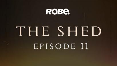 The SHED Episode 11: Stage and set eye candy